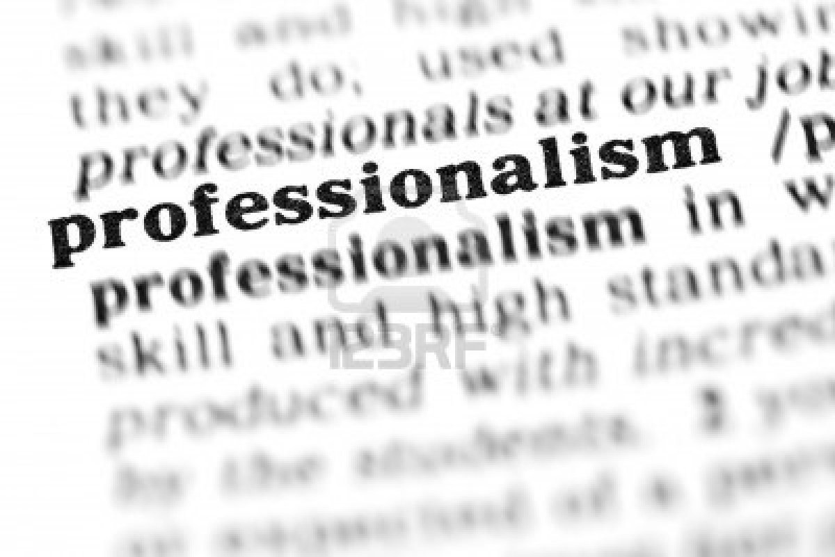 Professionalism It S More Than Calling Yourself A