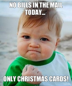 no-bills-in-the-mail-today-only-christmas-cards
