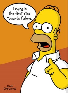 Trying Is The First Step Towards Failure Homer